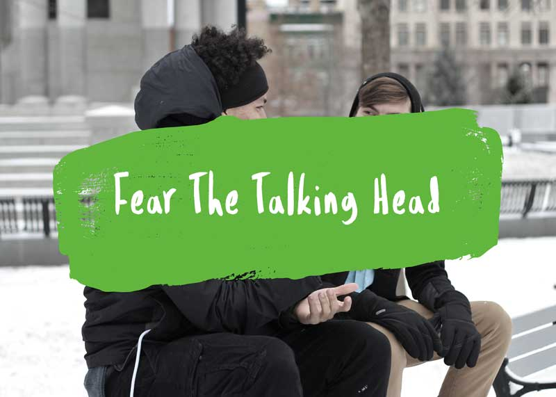 Fear The Talking Head